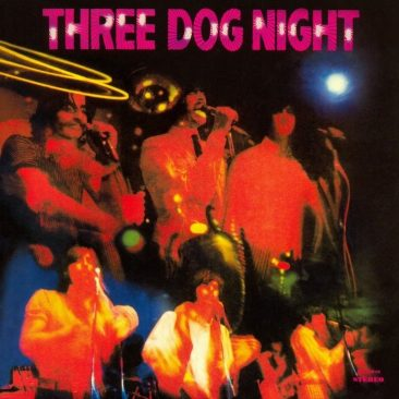 The Album Arrival Of Three Dog Night