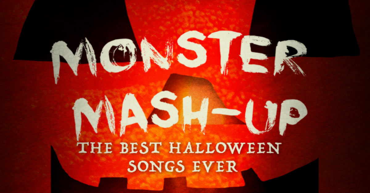 monster mash up the best halloween songs ever