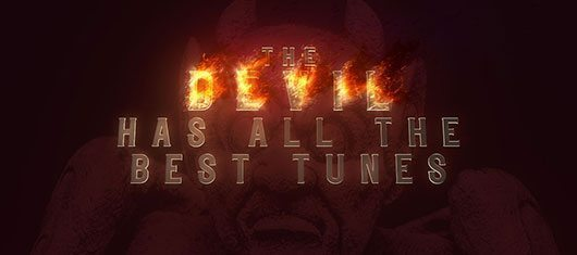The Devil Has All The Best Tunes: How Musicians Discovered Their Dark Side