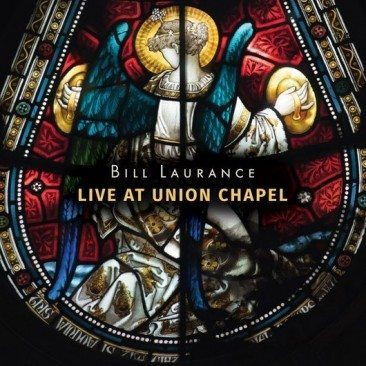Bill Laurance Live At Union Chapel