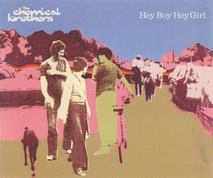 Chemical Brothers Hey Boy Hey Girl Single Artwork - 300