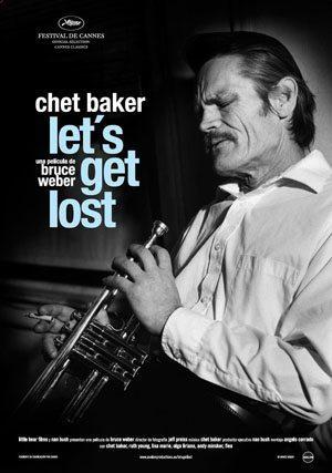 Chet Baker Let's Get Lost Film Poster - 300
