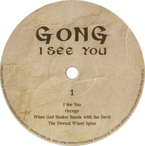 Gong I See You Record Label white centre - 300