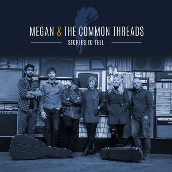 Megan And The Common Threads - Stories To Tell Album Artwork