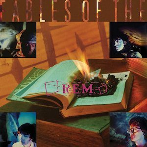 REM Fables Of The Reconstruction Album Cover - 300