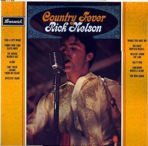 Rick Nelson Country Fever