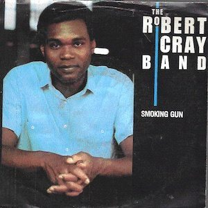 Smoking Gun Robert Cray Band