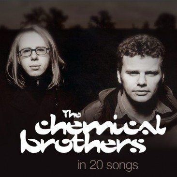 The Chemical Brothers In 20 Songs