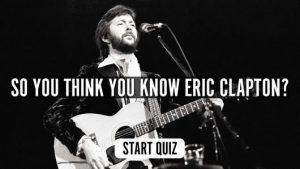 Eric Clapton Music Quiz