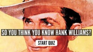 Hank Williams music quiz