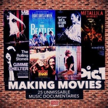 Making Movies: 25 Unmissable Music Documentaries