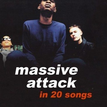 Massive Attack In 20 Songs