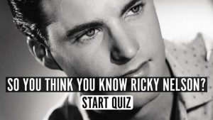 Ricky Nelson music quiz