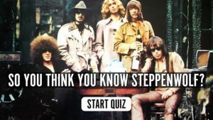 Steppenwolf music quiz
