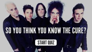 The Cure Music Quiz