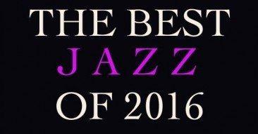 Best Jazz of 2016