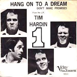 Hang On To A Dream Tim Hardin