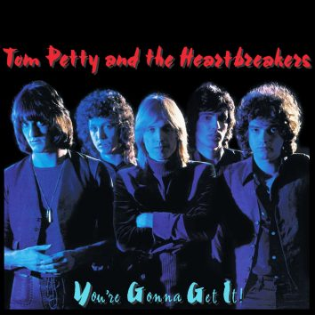 Tom Petty And The Heartbreakers You're Gonna Get It! album cover web optimised 820