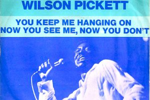 Wilson Pickett Takes On The Supremes