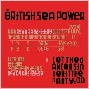 British Sea Power Let The Dancers Inherit The Party Album Cover - 300