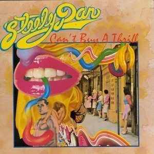 Can't Buy A Thrill Steely Dan