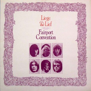 Sandy Denny's Fairport Farewell, The Classic 'Liege & Lief'
