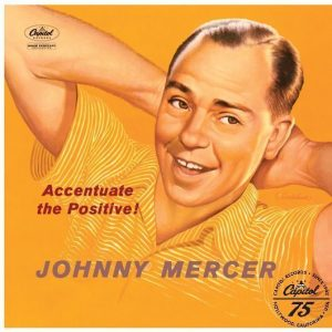 Johnny Mercer Accentuate The Positive Album Cover With Logo - 530