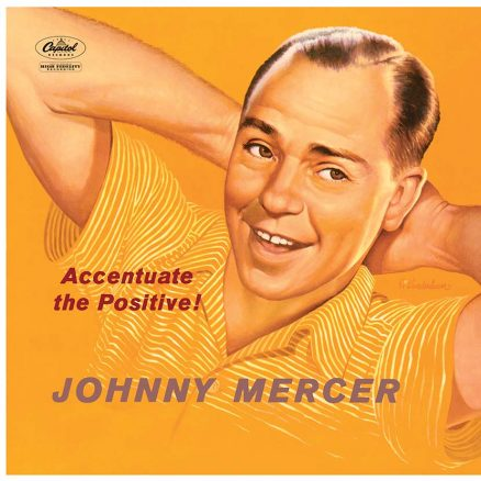 Johnny Mercer Accentuate The Positive Album Cover web 830 optimised