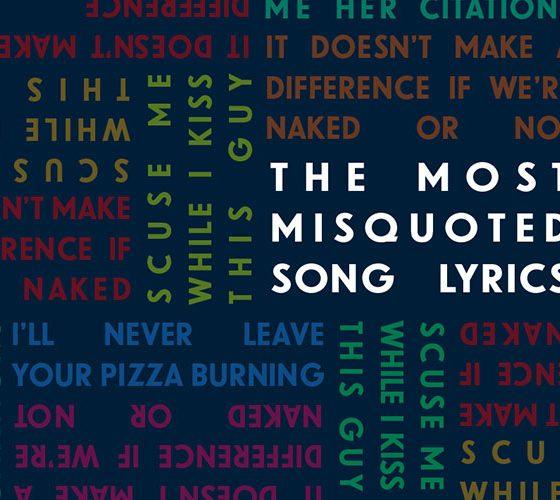 Misquoted Song Lyrics
