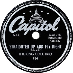 Nat King Cole Straighten Up And Fly Right Label - 300