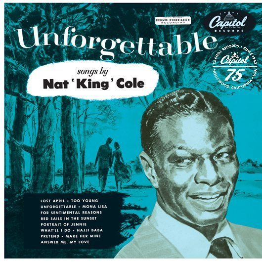 Rediscover Nat King Cole S Unforgettable Udiscover