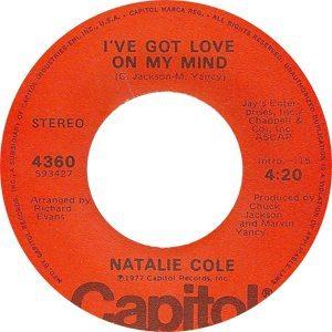 Natalie Cole I've Got Love On My Mind Single Label - 300