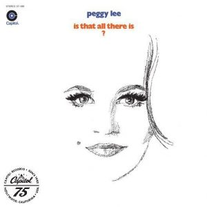 Peggy Lee Is ThatAll There Is Album Cover With Logo - 530