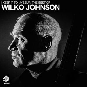 Wilko Johnson - I Keep It To Myself Cover Art - 530