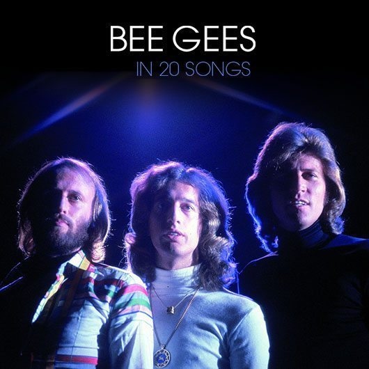 Bee Gees In 20 Songs