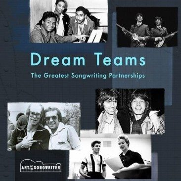 Dream Teams: The Greatest Songwriting Partnerships