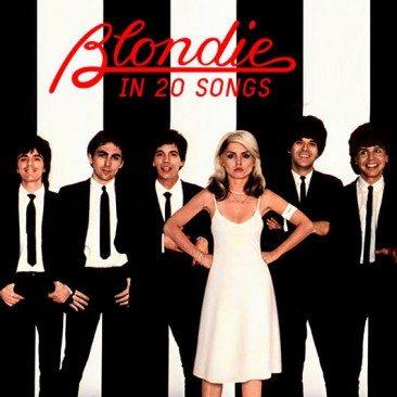 Blondie In 20 Songs