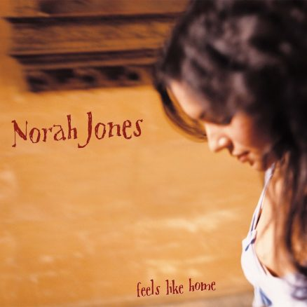 Feels Like Home Norah Jones