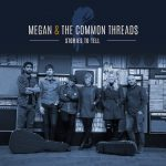 Inside Megan & The Common Threads' New EP, Produced By Mark Knopfler Collaborator Guy Fletcher