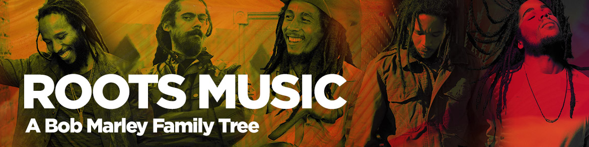 Roots Music: A Bob Marley Family Tree