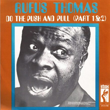 Rufus Thomas Push & Pull