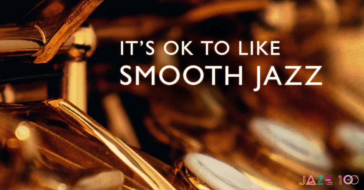 It S Ok To Like Smooth Jazz Udiscover