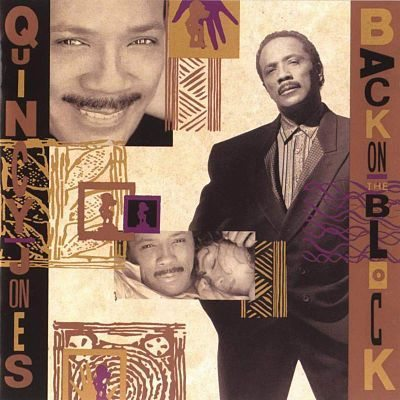 Back On The Block Quincy Jones