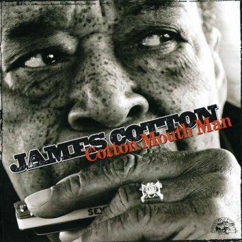 Cotton Mouth Man James Cotton