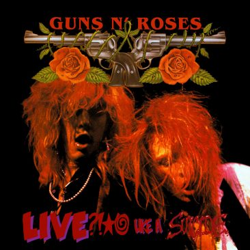 reDiscover Guns N' Roses' 'Live ?!*@ Like A Suicide'