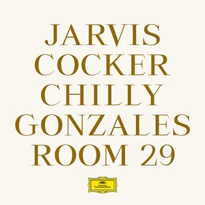 Jarvis Cocker Chilly Gonzales Room 29 Album Cover
