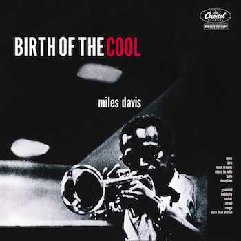 Miles-Davis Gil-Evans Birth-Of-Cool