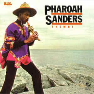 Pharoah Sanders Thembi