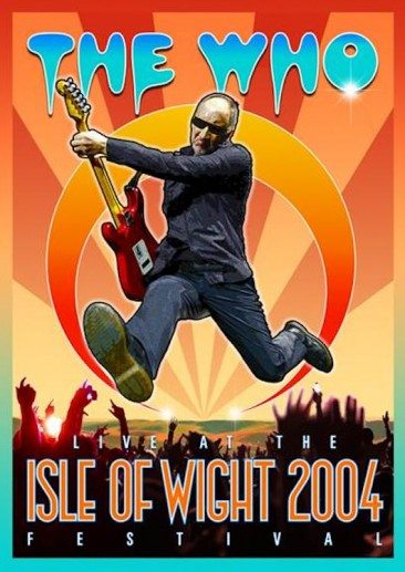 The Who's Isle Of Wight Return Comes To CD, DVD & Blu-Ray