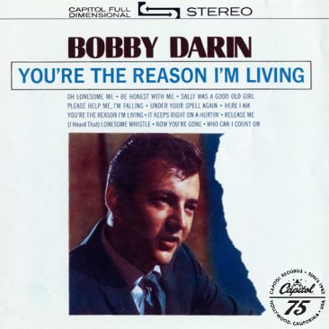 reDiscover Bobby Darin's 'You're The Reason I'm Living'